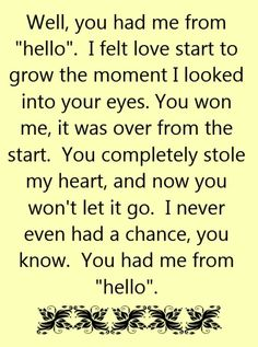 This is so true for my son, the moment he met her he said this is going to be my wife!