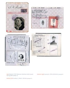 top: Audrey's 1944 National Identity Card, issued during World War II. bottom left: Audrey's 1946-51 British passport. bottom right: Audrey's 1955-1965 British passport.