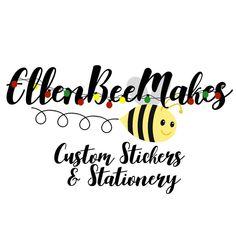 EllenBeeMakes: Custom Stickers & Stationery