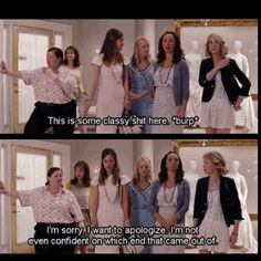 Bridesmaids..one of the best parts of the movie
