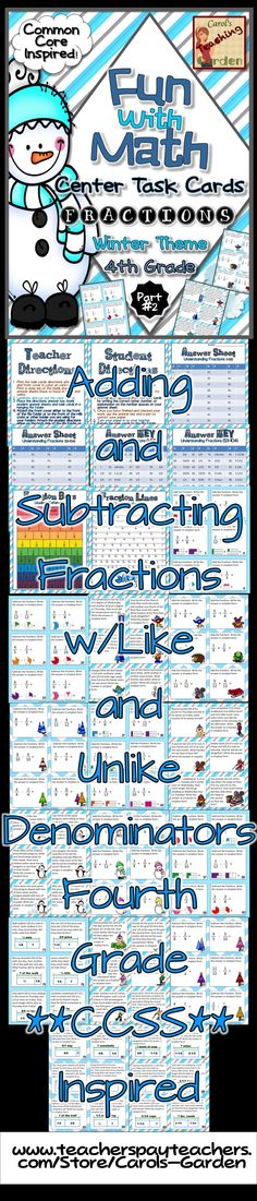 Fun with Math Center Task Cards Adding and Subtracting Fractions with Like and Unlike Denominators Common Core Inspired help you differentiate your math instruction while reviewing fourth grade fractions. Your students will love these 90 fun winter-themed task cards with adorable kids clipart. Plus, your administrator will approve of the varying difficulty levels, shown by the three different backgrounds for low, medium, and high level instruction. $