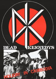 A great Dead Kennedys poster! Holiday in Cambodia is a punk rock classic and one of the DK's best songs. Ships faster than an East Bay Ray guitar riff :) inches. Check out the rest of our excellent selection of Dead Kennedys posters! Need Poster Mounts. Music Love, Art Music, Holiday In Cambodia, Punk Poster, Dead Kennedys, Concert Posters, Music Posters, Punks Not Dead, Classic Monsters