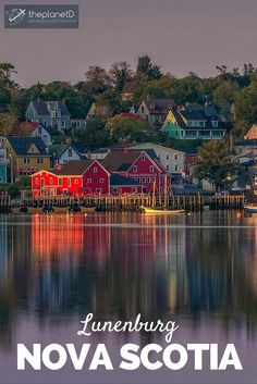 Sunset in Lunenburg, Nova Scotia | Lunenburg is a UNESCO World Heritage Site and probably one of the most well-known towns in Nova Scotia | The Planet D Adventure Travel Blog