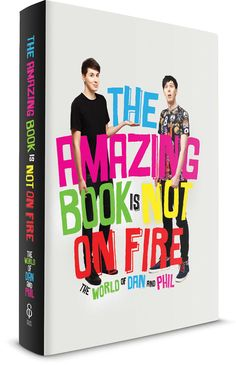 the-amazing-book-is-not-on-fire-the-world-of-dan-and-phil3