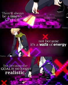 While I am always a never give up advocate, this is true and something to rememb. Sad Anime Quotes, Manga Quotes, True Quotes, Best Quotes, Dark Quotes, Depression Quotes, Thing 1, How I Feel, Never Give Up