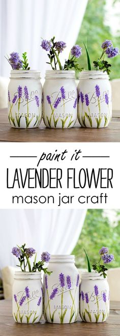 Lavender Flower Painted Mason Jars - It All Started With PaintYou can find Painted jars and more on our website.Lavender Flower Painted Mason Jars - It All Started With Paint Pot Mason Diy, Mason Jar Gifts, Mason Jar Vases, Distressed Mason Jars, Mason Jar Projects, Jar Art, Ball Jars, Painted Mason Jars, Painted Bottles