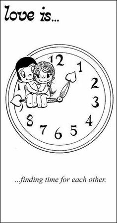 Love is... Finding time for each other.