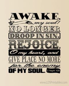 LDS Printables: Awake and Rejoice! One of my all time favorite scriptures in the book of mormon! <3 <3 <3
