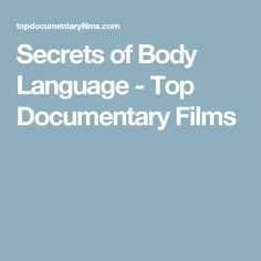 Secrets of Body Language - Top Documentary Films