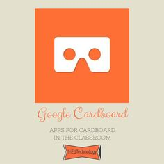 friEdTechnology: Google Cardboard Apps for the Classroom via @friEdTechnology