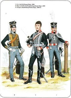 Prussian Cavalry of the Napoleonic Wars (2) 1807-1815 1-Colonel 2nd Life Hussar Regt 1809 2-Major von Schill 2nd Brandenburg Hussar Regt 1809 3-Trooper,Brandenburg Hussar Regt 1809-13