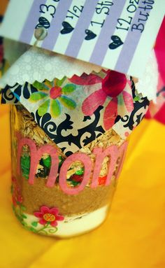Cookies for Mom!    Mommy's Monster Cookies Ingredients in Jar  -1 1/4 cups packed light brown sugar  -1 cup granulated sugar   -1/2 teaspoon salt   -1/2 cup M's   -1/2 cup chocolate chips   -2 teaspoons baking soda   -3 1/2 cups quick-cooking oatmeal (not instant)