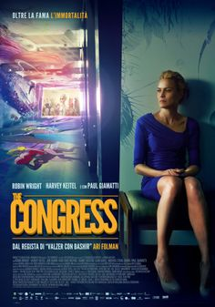 The Congress (2013). Robin Wright, an aging actress who sells her persona. An acute critique of the Hollywood system, technology, pharmaceuticals and aging under the Hollywood microscope. Brilliant film.