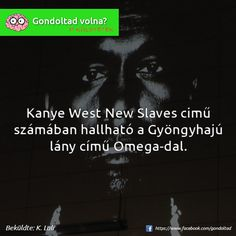 Kanye West, Curiosity, Did You Know, Funny Memes, Medical, Facts, Humor, Quotes, Quotations