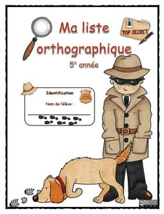 Word lists for various grades. Detective Theme, School Organisation, French Language Lessons, French Education, French Class, Prep School, Cycle 3, Teaching French, Daily 5