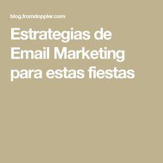 Estrategias de Email Marketing para estas fiestas