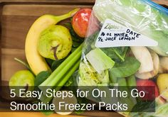 5 Easy Steps for On The Go #Smoothie Freezer Packs by @BlenderBabes