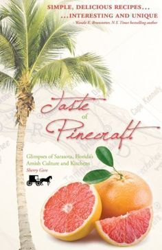 Taste Of Pinecraft: Glimpses Of Sarasota, Florida's Amish Culture And Kitchens (Sherry Gore) | Used Books from Thrift Books