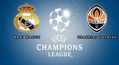 UEFA Champions League Live: Watch Shakhtar vs Real Madrid UEFA CL Live Streami...