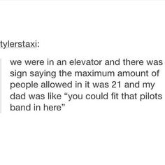 twenty one pilots // Bahaha! Dad's ....