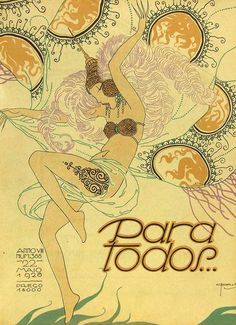 Little information has survivedabout Brazil's Para Todos magazine.I couldn't actually findwhat date or why it ever went out of print. I do know that it was createdin 1918 with a focus on movie stars, and in 1922 until 1930, it came under the direction of José Carlos,a cartoonist, illustrator an