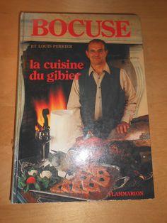 Paul Bocuse / La Cuisine Du Gibier / 1984 / Gastronomie Chasse Cynegetique FOR SALE • EUR 20,00 • See Photos! Money Back Guarantee. UN LIVRE POUR LE GOURMET ET LE CHASSEUR 300 RECETTES INFORMATIONS SUR LES GIBIERS POILS ET PLUMES ECRIT AVEC LOUIS PERRIER °° 287 PAGES 19 X 27 CM EDITIONS FLAMMARION 271601957901