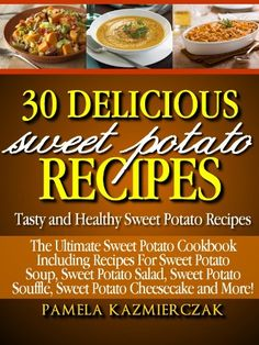 Very excited about today's featured free cookbook for Kindle today, spotlighting sweet potatoes, one of my favorite vegetables!