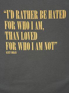 Kurt Cobain sagde det! Vær tro mod dig selv - og gør det fuldt ud!  #Micraattitude #Danmark