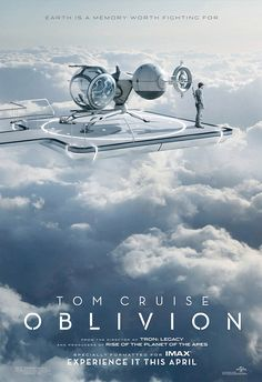 OBLIVION IMAX Movie Poster!    Catch the new IMAX poster for Universal's Oblivion, starring Tom Cruise. Directed by Joseph Kosinski. The film from the helmer of TRON Legacy, as well as the producers of Rise of the Planet of the Apes, opens in theaters April 19th.