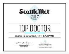 "We are proud to announce Dr. Attaman has been honored as a 2017 ""Top Doctor"" in the Pain Medicine category by Seattle Met Magazine. Doctor In, Pain Management, Clinic, Seattle, Medicine, Magazine, Top, Medical, Warehouse"