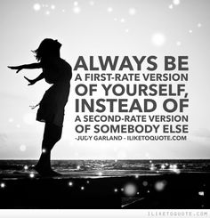 Always be a first-rate version of yourself, instead of a second-rate version of… Inspirational Quotes For Women, Motivational Quotes, Best Quotes, Love Quotes, Descriptive Words, Unusual Words, Confidence Quotes, Always Be, New Words