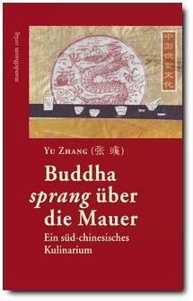 Cover: Buddha sprang über die Mauer