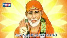 Sai Baba Bhajan - Sai Naam Japte Raho, Lage Raho Tum Dhyan Main by Shail...