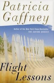 Flight Lessons by Patricia Gaffney - Great book about family and friendship Best Summer Reads, Flight Lessons, Open Library, Saved By Grace, Great Books, New York Times, Friendship, Place Card Holders, Reading