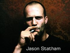 I love action movies and action movie stars but I also love people that are funny. So I love Jason Statham. The first and best movie I ever . Jason Statham, Pretty People, Beautiful People, Beautiful Things, Smoking Is Bad, Men Smoking, Smoking Room, Cinema Tv, The Expendables