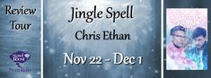 Sexy Erotic Xciting: S.E.X. Review~ Jingle Spell by Chris Ethan