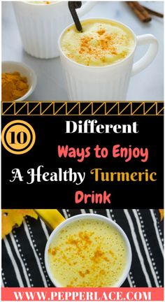 10 different ways to enjoy a healthy turmeric drink / uses and benfits of turmeric