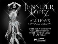 Check out this Jennifer Lopez 'All I Have' VIP Vegas Getaway