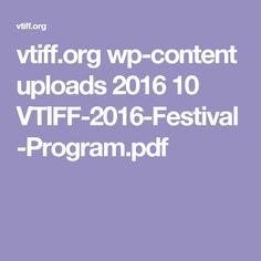 vtiff.org wp-content uploads 2016 10 VTIFF-2016-Festival-Program.pdf
