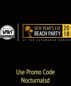 NYE BEACH PARTY 2018 CATAMARAN DISCOUNT PROMO CODE TICKETS SAN DIEGO    Looking for the biggest and best things to do for 2018 new years eve in San Diego ? The best nye party in San Diego will be the NYE Beach Party 2018 Catamaran Discount Promo Code Tickets San Diego event. This New Years eve party will be located in mission beach at the Catamaran resort located at 3999 Mission Blvd san diego california . The party starts at 8:00 pm so don't be late ! Get your Catamaran NYE 2018 party…