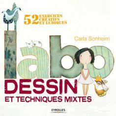 Cet ouvrage montre que l'on peut dessiner en s'amusant ! Cette méthode originale permettra aux illustrateurs en herbe ou à ceux qui ont toujours été frustrés dans les cours de dessin d'apprendre ou de ré-apprendre à dessiner autrement.  http://www.editions-eyrolles.com/Livre/9782212136272/labo-dessin-et-techniques-mixtes