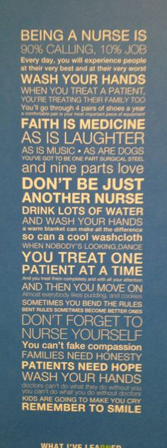 Being a nurse is...I love this!!
