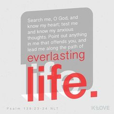 GODS PERFECT KNOWLEDGE OF MAN  Search me O God and know my heart; Try me and know my anxieties; And see if there is any wicked way in me And lead me in the way everlasting. Psalms 139:23-24 NKJV ENCOURAGING WORD OF THE DAY : @kloveradio  VERSE OF THE DAY : @youversion  http://ift.tt/1H6hyQe  Facebook/smpsocialmediamarketing  Twitter @smpsocialmedia