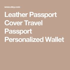 Leather Passport Cover Travel Passport Personalized Wallet