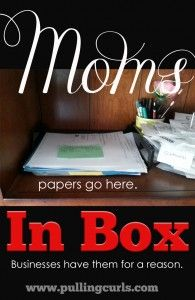 An Inbox can help you stay organized, and less paper-overwhelmed.