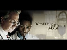 SOMETHING THE LORD MADE movie part 1 of 2 (HD) ENG SUB AVAILABLE
