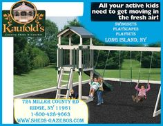 Playsets, Playscapes and Swingsets in Long Island, NY Get Moving, Long Island, Play Houses, Kids Playing, Activities For Kids, How To Get, Sheds, Shed Houses, Children Activities