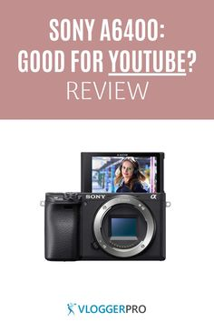 Is the Sony a6400 good for YouTube? And is it good for vlogging? Find out in this review if it's a good choice for content creators. Sony Camera, Best Camera, Camera Reviews, Types Of Cameras, Photography Gear, Fitbit, Good Things, Youtube, Audi