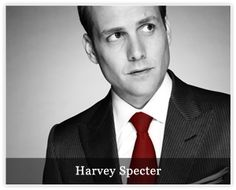 Suits - If you don't like men in suits, you will change your mind when you watch this. Harvey Specter. A hard man who you love. Mike Ross at times you weaknesses drive me mental but you have a heart that over rules your brain. These two together are how Suits are ment to be worn!