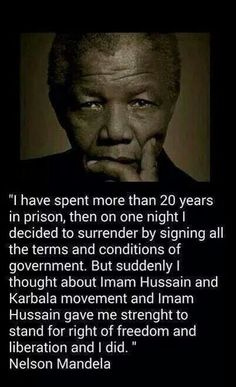 Nelson Mandela's tribute to Imam Hussain(as)